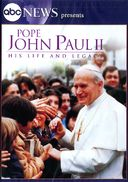 ABC News - Pope John Paul II: His Life and Legacy