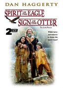 Spirit of the Eagle / Sign of the Otter (2-DVD)