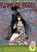 Flame of Recca, Volume 4: The 400-Year-Old Truth