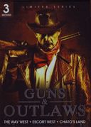 Guns & Outlaws: The Way West / Escort West /