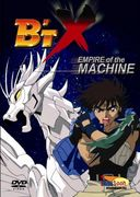 B't X - Empire of the Machine