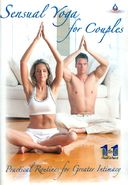 Sensual Yoga for Couples: Practical Routines for