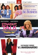 Big Business / Straight Talk / V.I. Warshawski