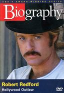 A&E Biography: Robert Redford - Hollywood Outlaw