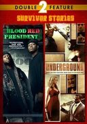 Blood Red Presidents / Underground