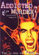 Addicted to Murder 3: Bloodlust