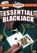 Essential Blackjack: A Guide for Players & Dealers