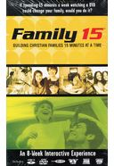 Family 15: Building Christian Values 15 Minutes