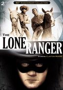 The Lone Ranger - 80th Anniversary Collection