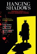 Hanging Shadows: Perspectives on Italian Horror