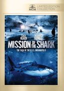 Mission of the Shark: The Saga of the U.S.S.