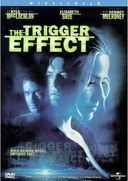 The Trigger Effect (Widescreen)