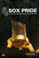 Baseball - Chicago White Sox: Sox Pride - Story