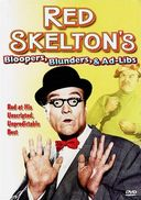 Red Skelton: Bloopers, Blunders, & Ad-Libs