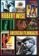 Robert Wise: American Filmmaker