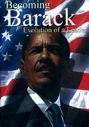 Barack Obama - Becoming Barack: Evolution of a