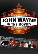 John Wayne - In the Movies