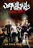 The Yardbirds - Making Tracks: On Tour, 2010-2012
