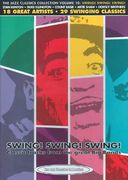 Jazz Classics Collection - Swing! Swing! Swing!