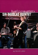 Sir Douglas Quintet - Live from Austin, Texas