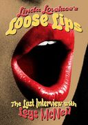 Linda Lovelace's Loose Lips: The Last Interview