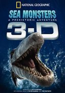Sea Monsters: A Prehistoric Adventure (3D)