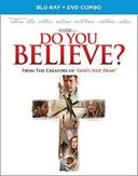 Do You Believe? (Blu-ray + DVD)