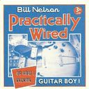 Practically Wired...Or How I Became Guitar Boy