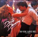 Do You Love Me? (Dirty Dancing Picture Sleeve
