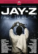 Jay Z: Fade to Black