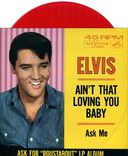 Ain't That Loving You Baby / Ask Me (Red Vinyl)
