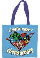 Tote Bag - Marvel Comics: I Only Date Super Heroes