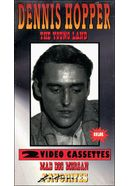 Dennis Hopper: The Young Land (B&W) / Mad Dog
