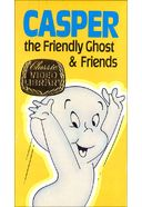 Casper the Friendly Ghost & Friends