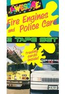Fire Engines and Police Cars (2-VHS)
