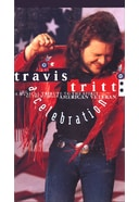 Travis Tritt - Celebration: A Musical Tribute to
