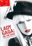Lady Gaga - On the Edge: The Unauthorized