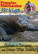 Popular Mechanics for Kids - Gators, Dragons and