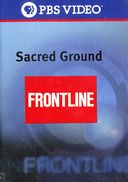 Frontline: Sacred Ground