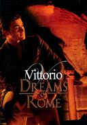 Vittorio Grigolo - Dreams of Rome
