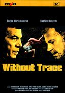 Without Trace (Italian, Subtitled in English)
