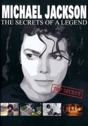 Michael Jackson - Secrets of a Legend