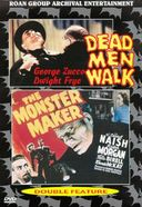 Dead Men Walk / The Monster Maker (Roan Archival)