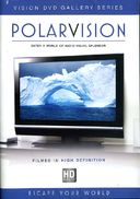 Vision DVD Gallery Series: PolarVision