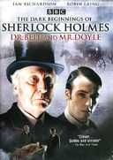Sherlock Holmes - Dr. Bell and Mr. Doyle: The