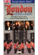 Bill And Gloria Gaither - London Homecoming