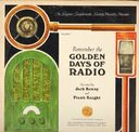 Remember The Golden Days Of Radio Volume 1