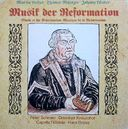 Musik der Reformation (Music of the Reformation)