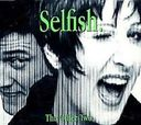 Selfish (5 Versions)
