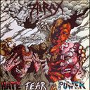 Hate, Fear & Power